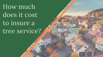 How much does it cost to insure a tree service?