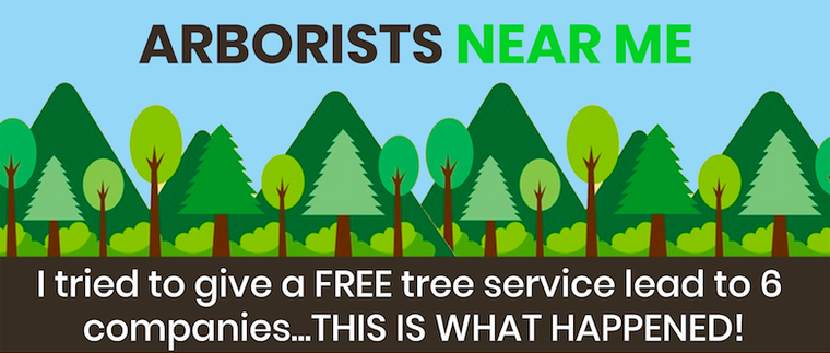 I tried to give a FREE tree service lead to 6 companies...THIS IS WHAT HAPPENED!