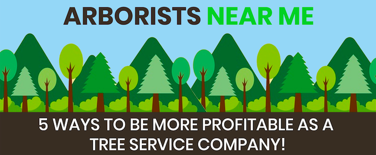 5 WAYS TO BE MORE PROFITABLE AS A TREE SERVICE COMPANY!